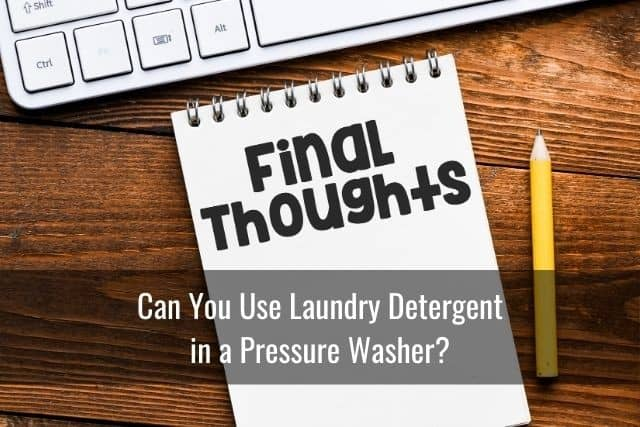 Can You Use Laundry Detergent in a Pressure Washer