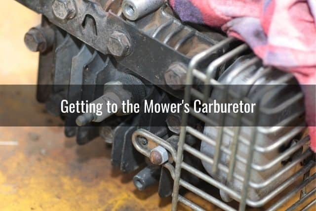 Getting to the Mower's Carburetor