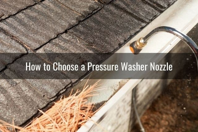 How to Choose a Pressure Washer Nozzle