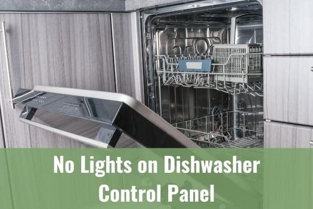 No Lights on the Dishwasher Control Panel