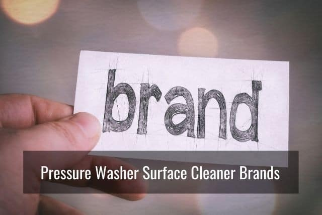 Pressure Washer Surface Cleaner Brands