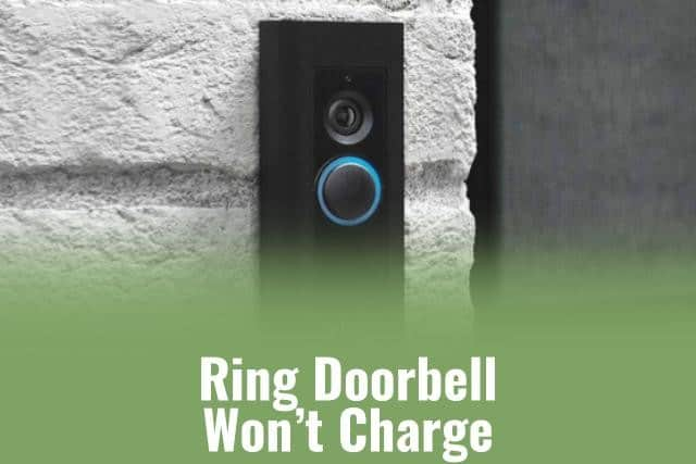 Ring Doorbell Won't Charge - Ready To DIY