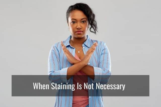 When Staining Is Not Necessary
