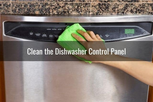 Clean the Dishwasher Control Panel