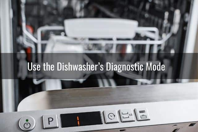 Use the Dishwasher's Diagnostic Mode