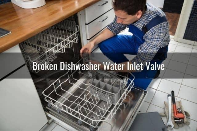 Broken Dishwasher Water Inlet Valve