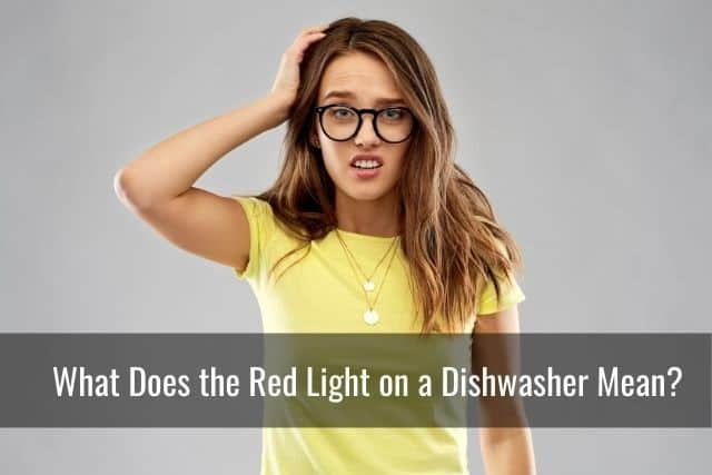 What Does the Red Light on a Dishwasher Mean?