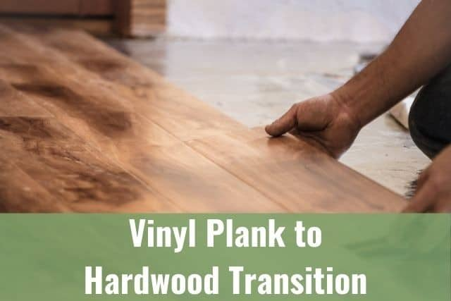 Vinyl Plank to Hardwood Transition