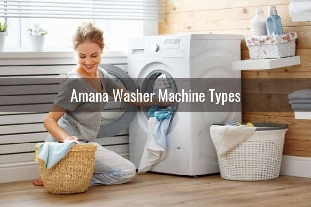 Amana Washer Machine Types