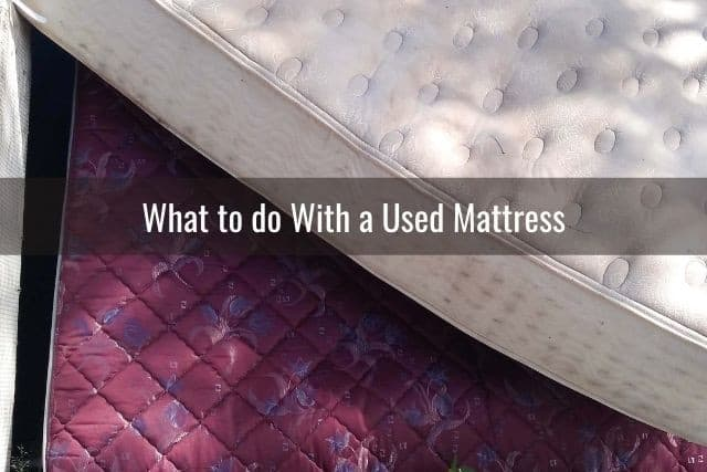 What to do With a Used Mattress