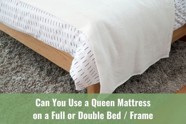 Can You Should Use Queen Mattress On A, Is A Full And Queen Bed Frame The Same Size