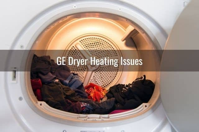 GE Dryer Heating Issues