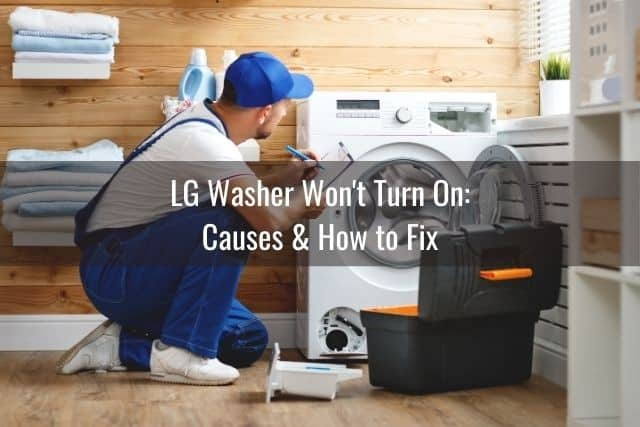 LG Washer Won't Turn On: Causes & How to Fix
