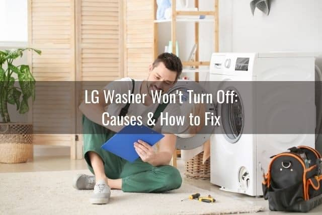 LG Washer Won't Turn Off: Causes & How to Fix