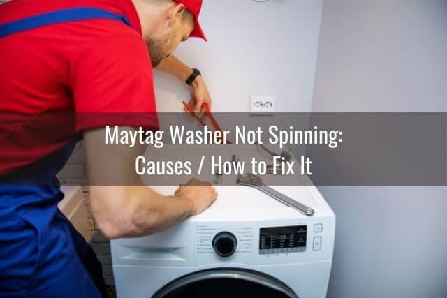 Maytag Washer Not Spinning: Causes / How to Fix It