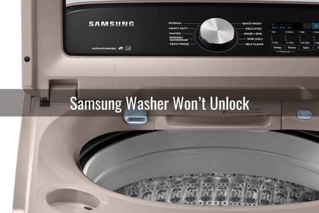 Samsung Washer Won't Unlock