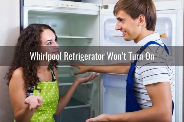 Whirlpool Refrigerator Won't Turn On