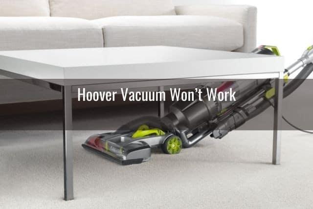 Hoover Vacuum Won't Work