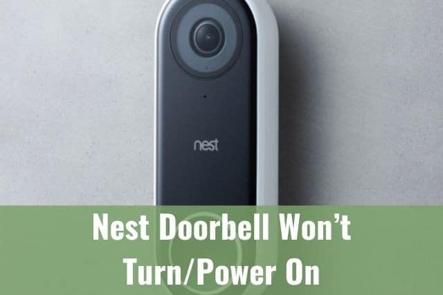 Nest Doorbell Won't Turn/Power On