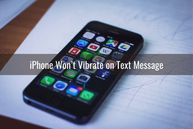 iPhone Won't Vibrate: Causes and Solutions - Ready To DIY