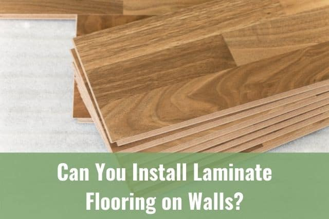 Install Laminate Flooring On Walls, How To Put Laminate Flooring On Walls