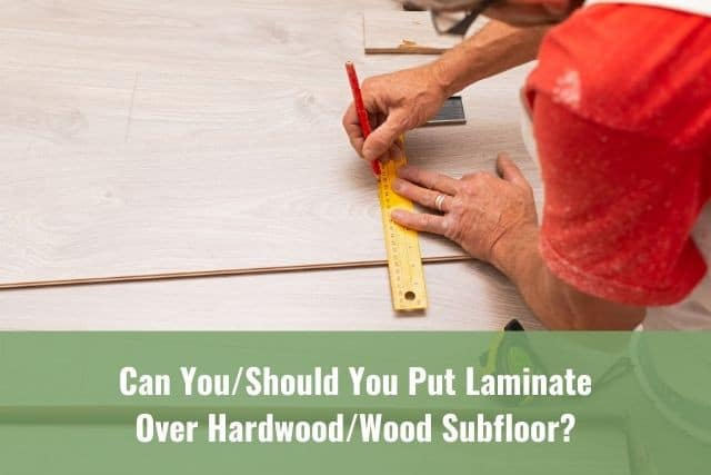 Can You Should Put Laminate Over, Do I Need Underlayment For Laminate Flooring Over Hardwood